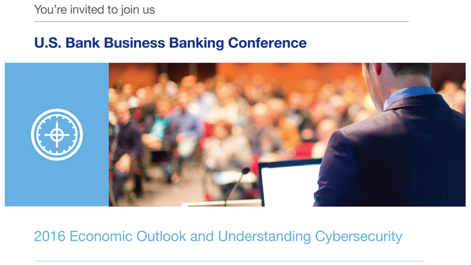 U S Bank Business Banking Conference 2016 Economic